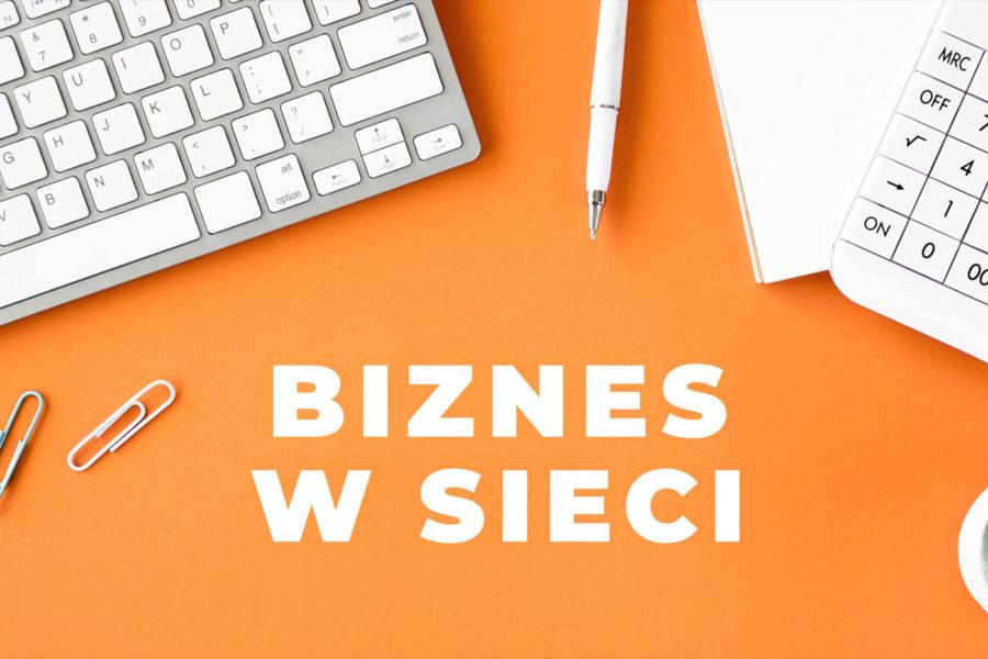 Jak promować swój biznes w internecie? Część 2